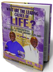 What are the leading causes of life? A prescription for living at your higest and best